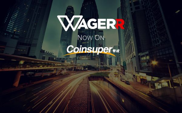 Coinsuper Exchange lists Wagerr (WGR)!