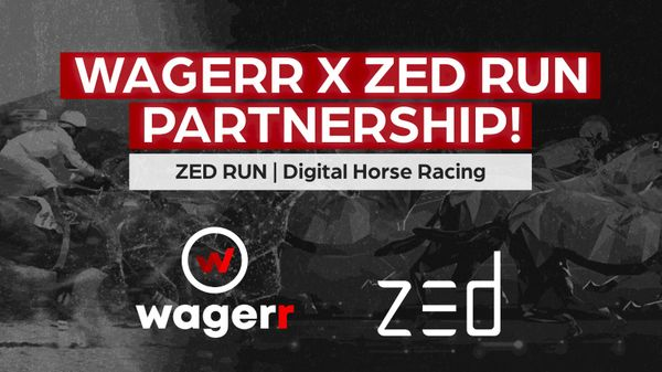 Wagerr x Zed Run Partnership