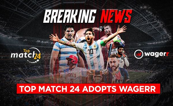 Top Match 24 adopts Wagerr